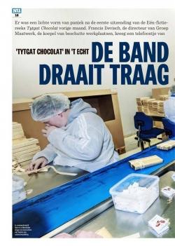 Tytgat Chocolat in 't echt: De band draait traag, maar de business boomt
